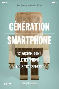 Couverture du livre Génération smartphone