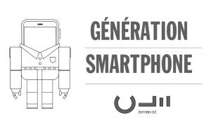 Génération smartphone livre aux editions clé