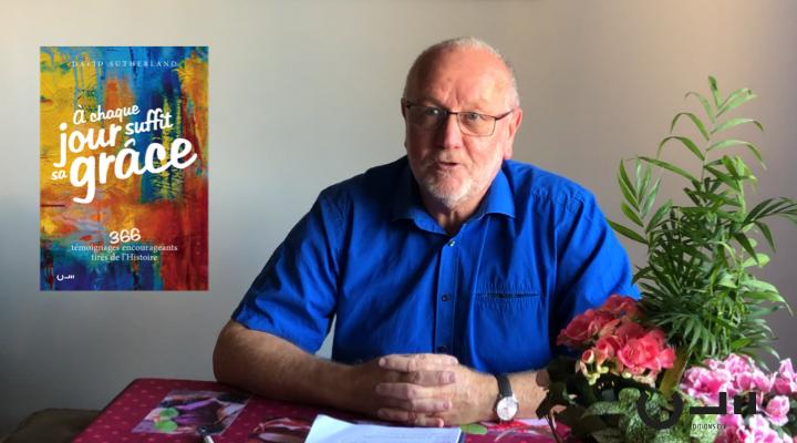 """Entretien avec David Sutherland sur son livre """"A chaque jour suffit sa grâce"""""""