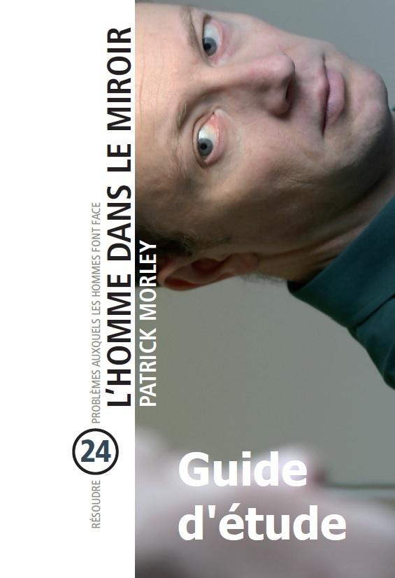L'homme dans le miroir - Guide d'étude du livre.