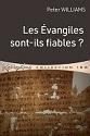 Les Évangiles sont-ils fiables ?